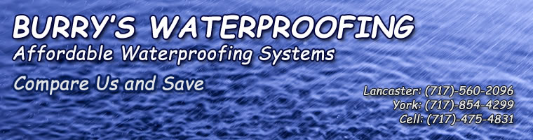 Basement Waterproofing Harrisburg PA York PA Burrys Basement - Pa basement waterproofing